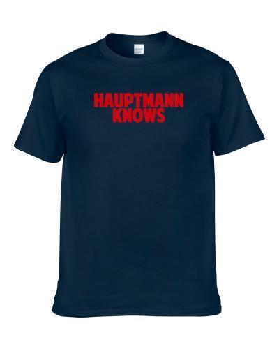 Caylin Hauptmann Knows New England Football Player Sports Fan S-3XL Shirt