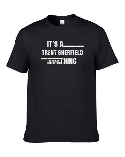 Trent Sherfield Wouldn't Understand Vanderbilt Worn Look S-3XL Shirt