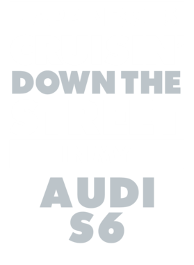 Happiness Is Cruisin Down The Street In My Audi S6 Car T Shirt