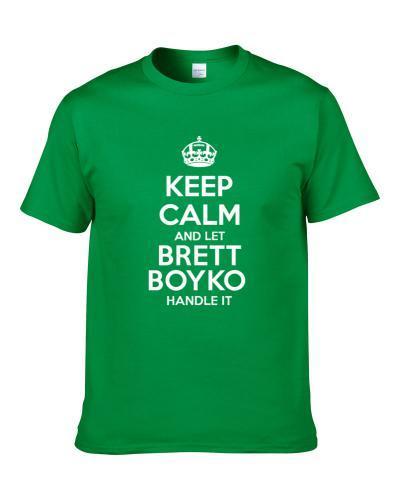 Keep Calm And Let Brett Boyko Handle It Philadelphia Football Player Sports Fan T Shirt