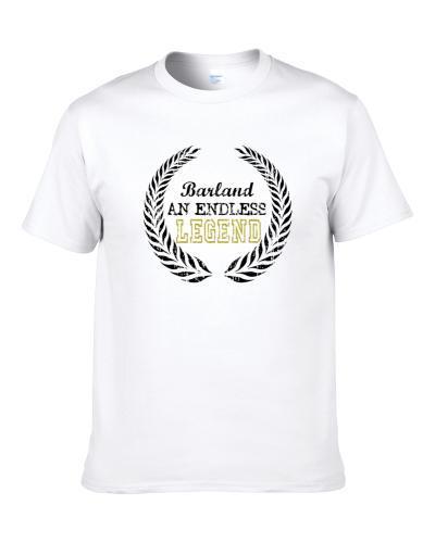 Barland An Endless Legend Trending Last Name Men T Shirt