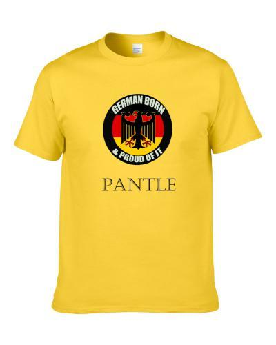 German Born And Proud of It Pantle  Shirt