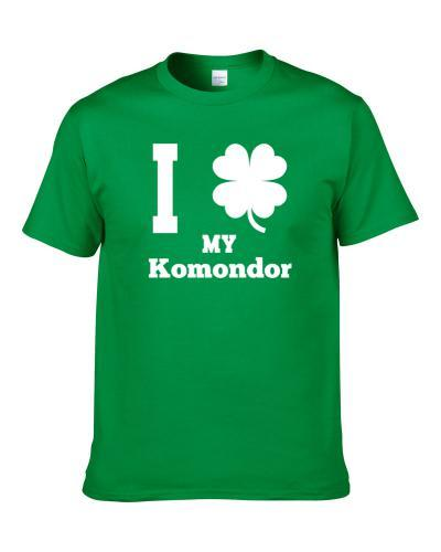 I Love My Komondor St. Patrick's Day Clover Pet Dog Lover S-3XL Shirt