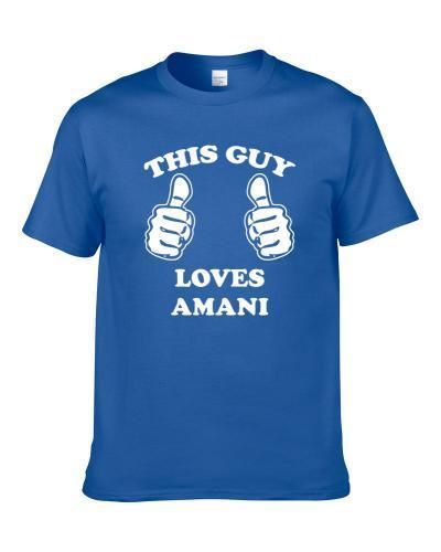 This Guy Loves Amani Name Shirt