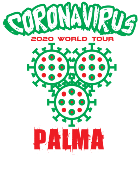 Coronavirus 2020 World Tour Palma S-3XL Shirt