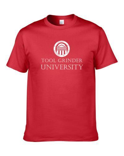 Tool Grinder University Occupation T-Shirt