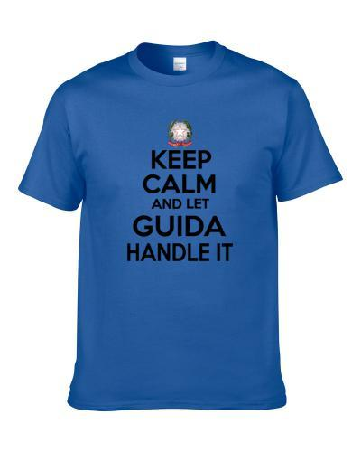 Keep Calm and Let GUIDA Handle it Italian Coat of Arms S-3XL Shirt