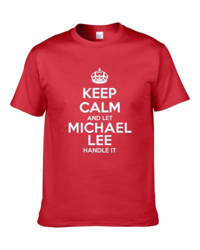 Keep Calm And Let Michael Lee Handle It Atlanta Football Player Sports Fan Shirt For Men