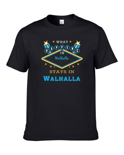 Walhalla Michigan What Happens In Stays In Shirt