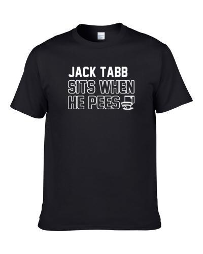 Jack Tabb Sits When He Pees New Orleans Football Player Funny Sports S-3XL Shirt