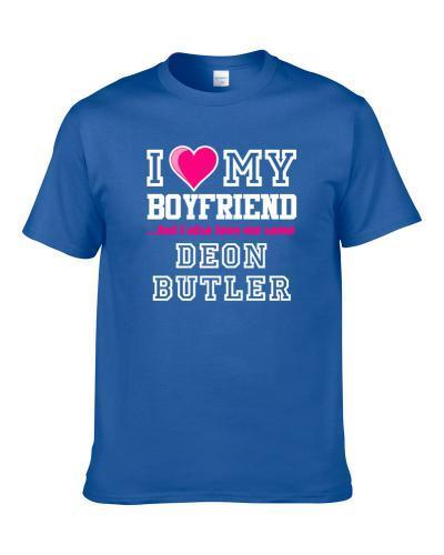 I Love My Boyfriend Also Love Me Some Deon Butler Detroit Football Player Fan S-3XL Shirt