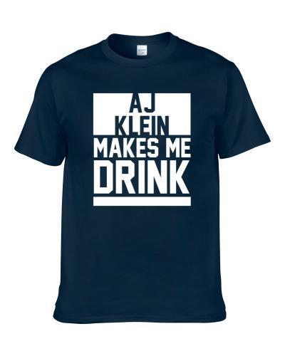 Aj Klein Makes Me Drink Carolina Football Player Fan Shirt