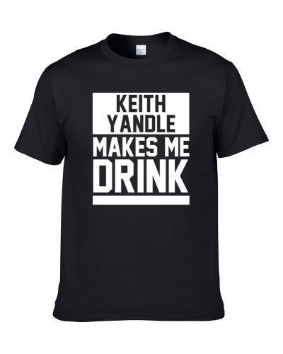Keith Yandle Makes Me Drink Arizona Hockey Player Sports Fan Shirt