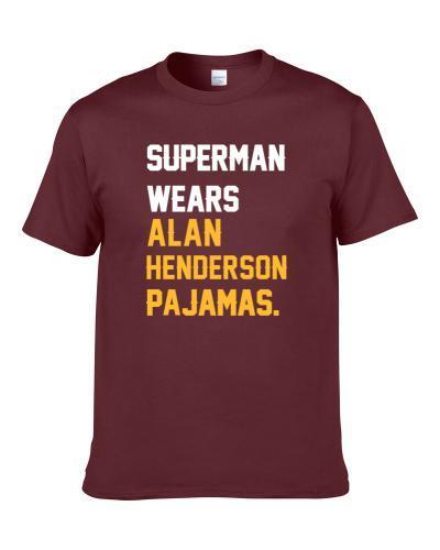 Superman Wears Alan Henderson Pajamas Cleveland Basketball Player Cool Fan TEE