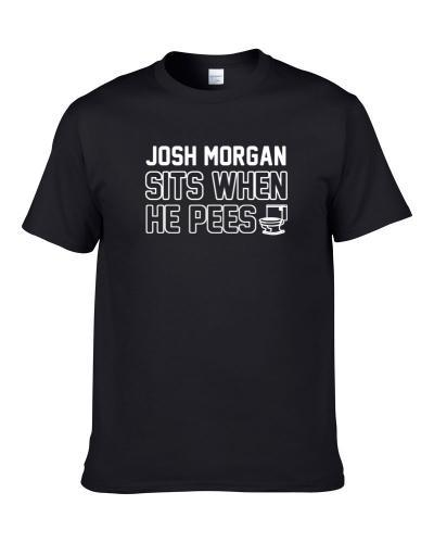Josh Morgan Sits When He Pees New Orleans Football Player Funny Sports S-3XL Shirt