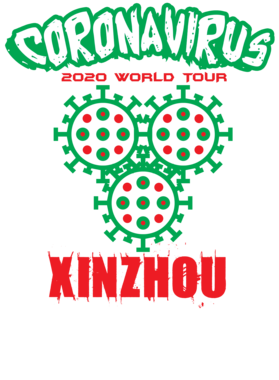 Coronavirus 2020 World Tour Xinzhou S-3XL Shirt