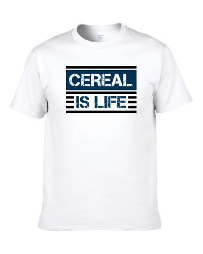Cereal Is Life Cool Favorite Food Retro T-Shirt