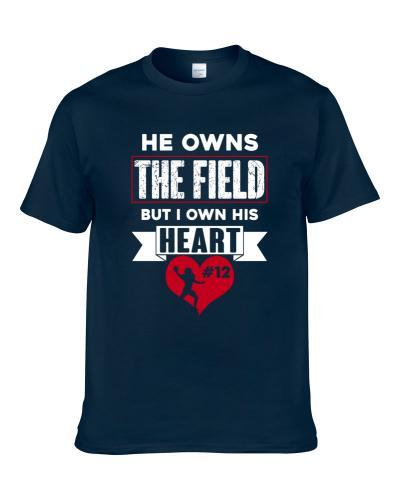 Tom Brady # 12 Owns The Field I Own His Heart New England Football Sports Athlete Men T Shirt