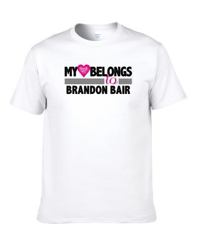 My Heart Belongs To Brandon Bair Philadelphia Football Player Fan Shirt