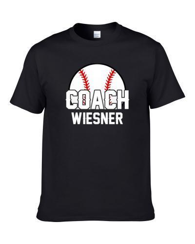Coach Wiesner Baseball Name Men T Shirt
