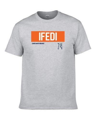 Germain Ifedi 74 Chicago Football Favorite Player Fan S-3XL Shirt
