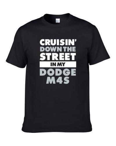 Cruisin Down The Street Dodge M4S Straight Outta Compton Car Hooded Pullover S-3XL Shirt