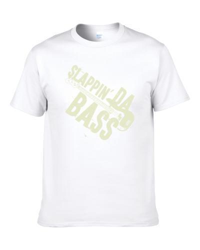 Slappin Da Bass Funny Musician Band Instrument Gigging Music Distressed Men T Shirt