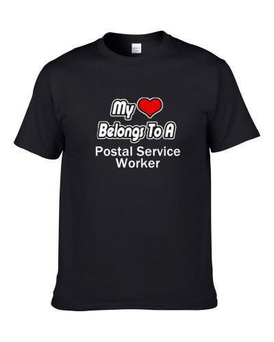 My Heart Belongs To A Postal Service Worker S-3XL Shirt