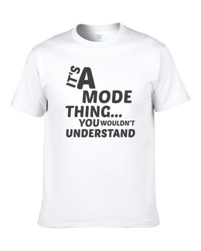Mode Thing You Wouldnt Understand Music S-3XL Shirt