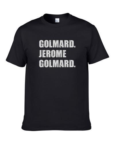 Jerome Golmard Tennis Player Name Bond Parody S-3XL Shirt
