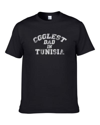 Tunisia Coolest Dad Fathers Day T Shirt