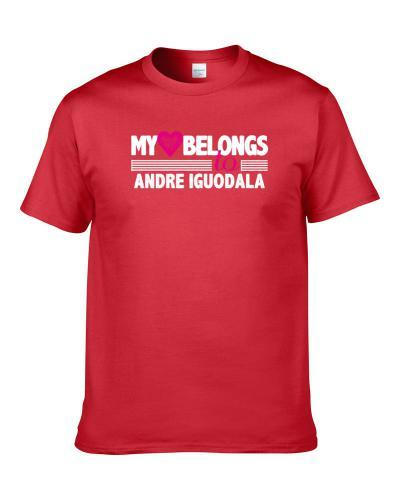 My Heart Belongs To Andre Iguodala Philadelphia Basketball Player Fan tshirt for men
