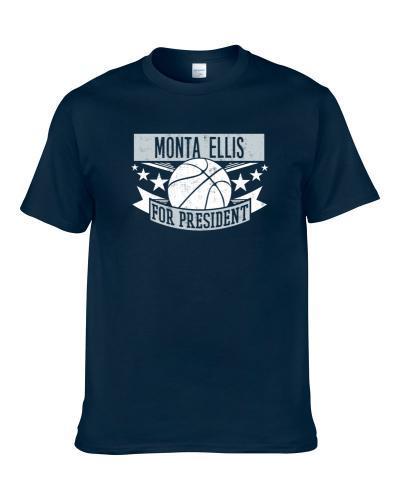 Monta Ellis For President Dallas Basketball Player Funny Sports Fan tshirt for men