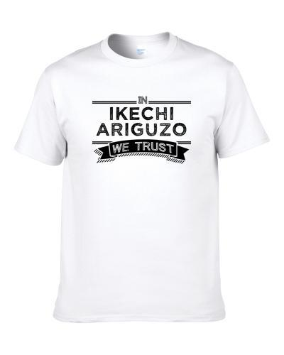 In Ikechi Ariguzo We Trust San Diego Football Player Fan S-3XL Shirt
