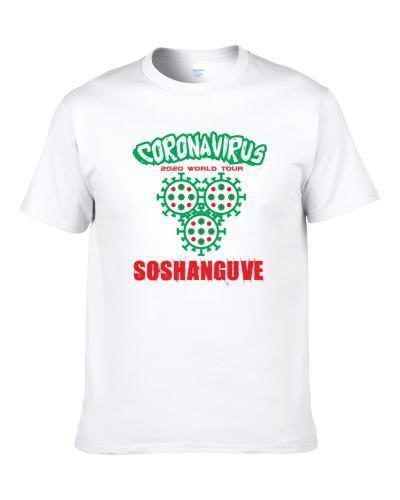Coronavirus 2020 World Tour Soshanguve S-3XL Shirt