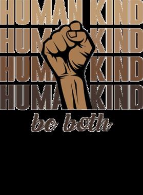 Human Kind Be Both Lives Matter Protesting Politics Political S-3XL Shirt