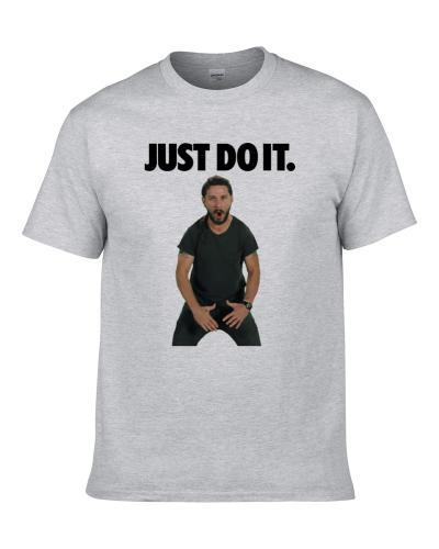 Shia Lebeouf Just Do It Funny Motivational Actor T Shirt