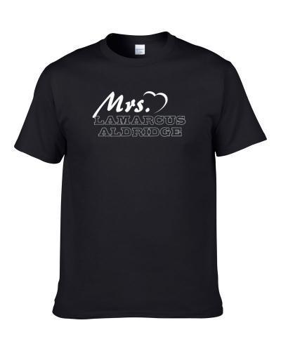 Mrs Lamarcus Aldridge San Antonio Basketball Player Married Wife Cool Sports Fan tshirt for men