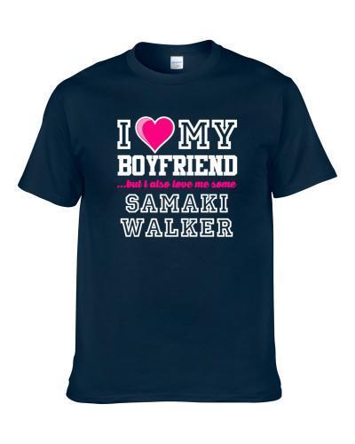 I Love My Boyfriend Also Love Me Some Samaki Walker Indiana Basketball Player Fan tshirt