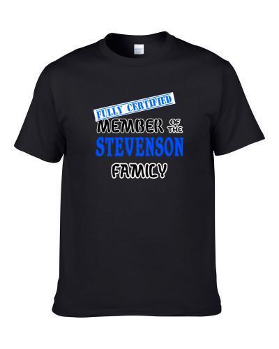Stevenson Fully Certified Family Member S-3XL Shirt