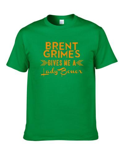 Brent Grimes Gives Me A Lady Boner Miami Football Player Fan T Shirt