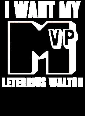 I Want My MVP Leterrius Walton Pittsburgh Football Player Fan T Shirt