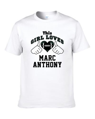 This Girl Loves Marc Anthony Philadelphia Football Player Sports Fan Heart S-3XL Shirt