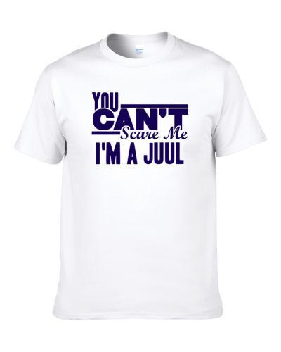You Cant Scare Me Im A Juul Last Name tshirt