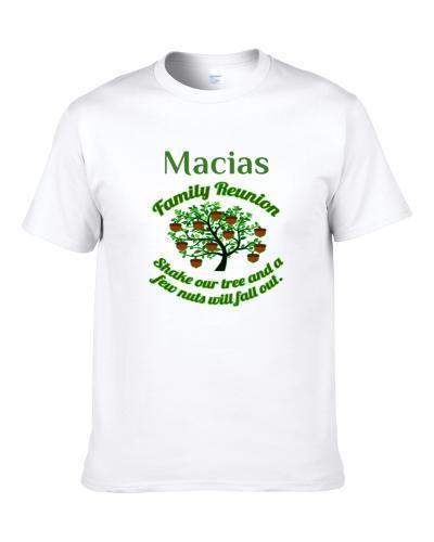 Macias Family Reunion Shake Our Tree S-3XL Shirt