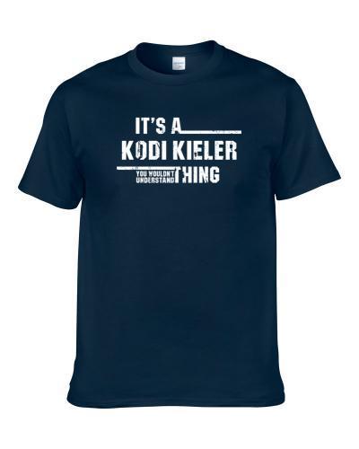 Kodi Kieler Wouldn't Understand Michigan State Worn Look S-3XL Shirt