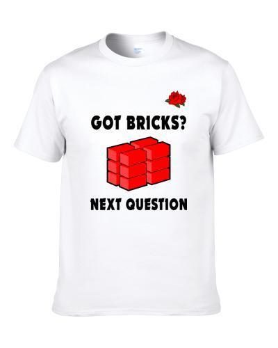 Got Bricks Next Question Russell Westbrook Basketball Fan Shirt