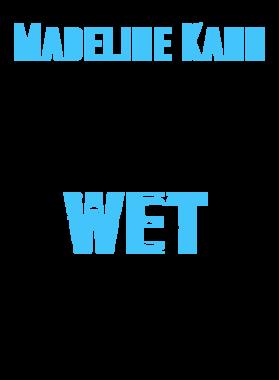 Madeline Kahn Makes My Dreams Wet T Shirt