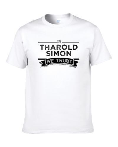 In Tharold Simon We Trust Seattle Football Player Fan S-3XL Shirt
