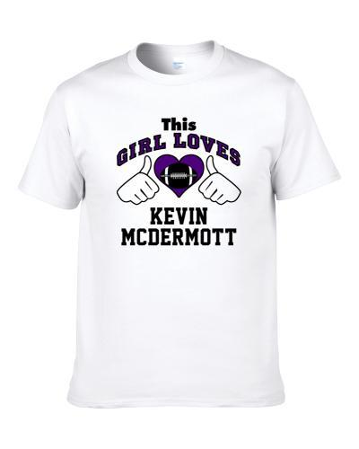 This Girl Loves Kevin Mcdermott Minnesota Football Player Sports Fan Heart S-3XL Shirt